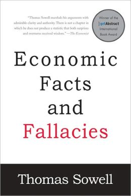 Economic Facts and Fallacies: Second Edition by Thomas