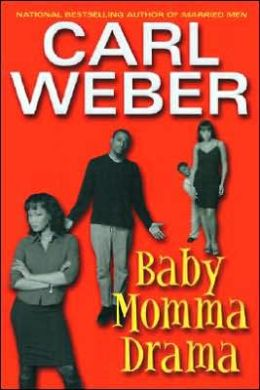 Baby Momma Drama By Carl Weber  9780758200310 Paperback