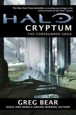 Halo Cryptum The Forerunner Saga #1 By Greg Bear  Nook