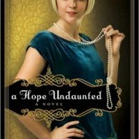 Revell Blog Tour&Review: A Hope Undaunted (Winds of Change, bk 1) by Julie Lessman