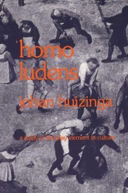 Homo Ludens by Johan Huizinga | 9780807046814 | Paperback | Barnes & Noble