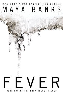 Fever (The Breathless Trilogy #2) by Maya Banks