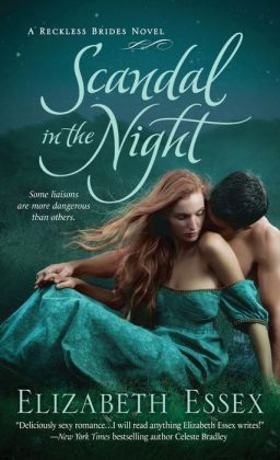 Scandal in the Night (Reckless Brides Series #3)