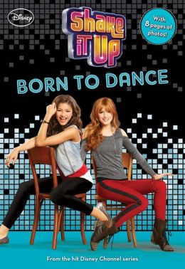Shake It Up Born To Dance By Aaron Rosenberg 9781423184614 Paperback Barnes Amp Noble