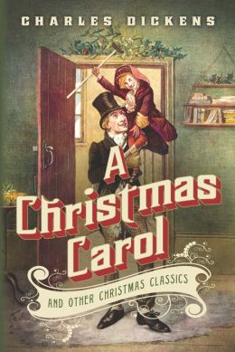 A Christmas Carol And Other Christmas Classics By Charles