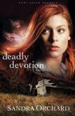 Deadly Devotion (Port Aster Secrets Book #1): A Novel