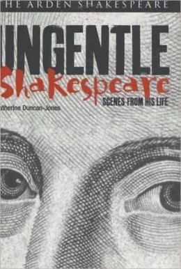 Ungentle Shakespeare: Scenes from his Life