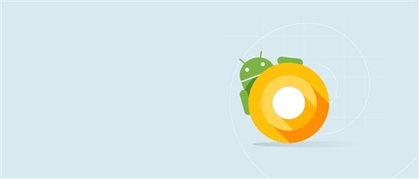 和手机无关!安卓8.0 Beta 5版本突然发布:物联网系统