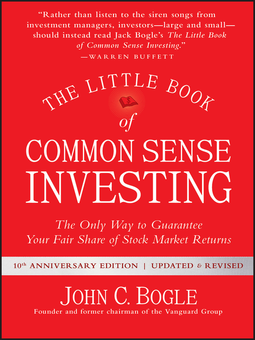The Little Book of Common Sense Investing, Updated and Revised - CW MARS - OverDrive