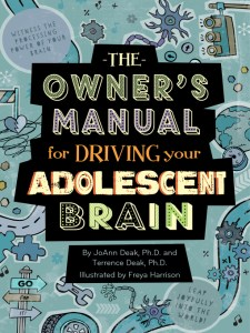 Cover of The Owner's Manual for Driving Your Adolescent Brain