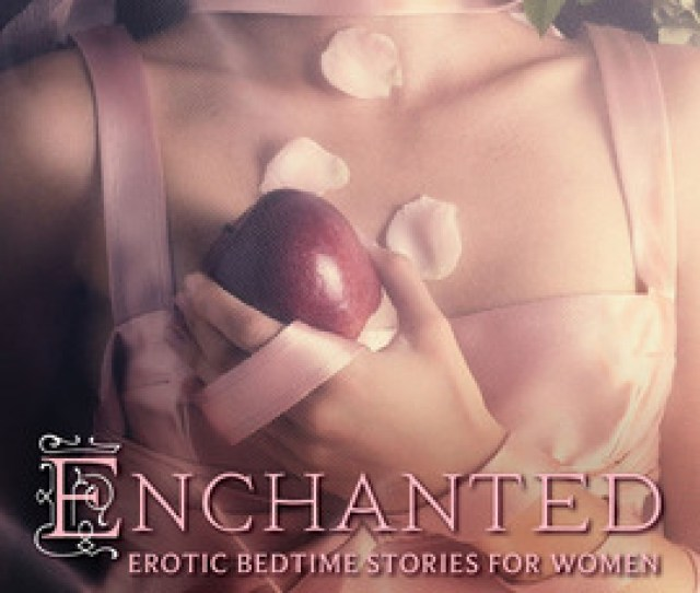 Book Cover Of Enchanted Erotic Bedtime Stories For Women