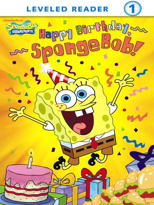 Happy Birthday Call From Spongebob : happy, birthday, spongebob, Happy, Birthday,, SpongeBob!, Indiana, Digital, Media, OverDrive