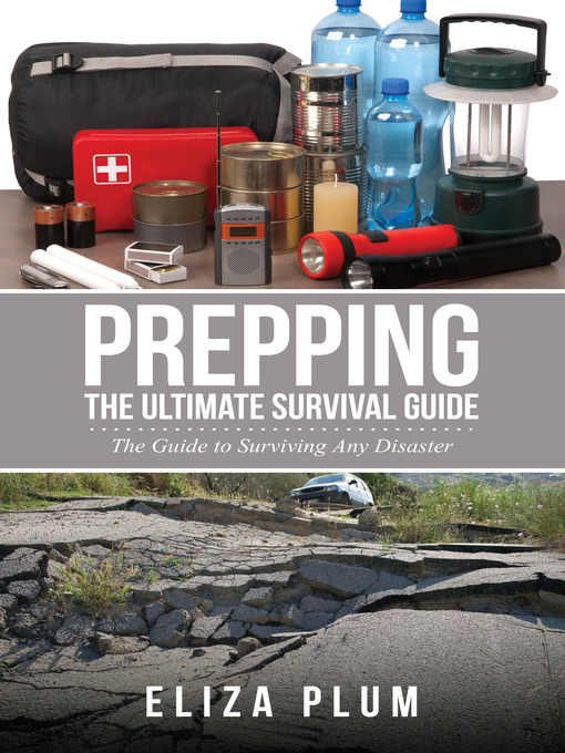 Cover Image For Prepping, The Ultimate Survival Guide