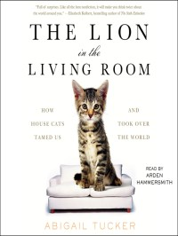 The Lion in the Living Room - Nebraska OverDrive Libraries ...
