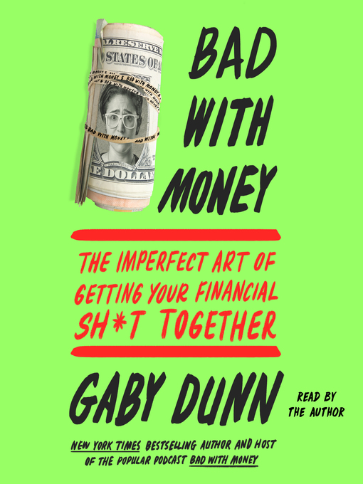 Bad with Money - LA County Library - OverDrive