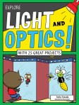 Cover of Explore Light and Optics!
