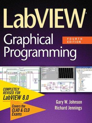 LabVIEW Graphical Programming by Gary W Johnson  OverDrive Rakuten OverDrive eBooks