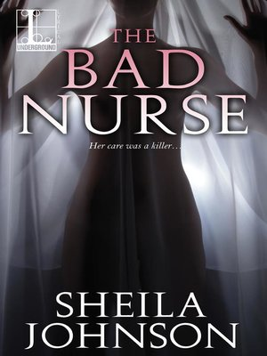 The Bad Nurse by Sheila Johnson  OverDrive Rakuten OverDrive eBooks audiobooks and videos