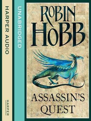 Assassins Quest : assassins, quest, Assassin's, Quest, Robin, OverDrive:, Ebooks,, Audiobooks,, Videos, Libraries, Schools