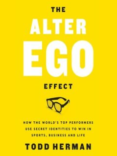 The Alter Ego Effect by Todd Herman · OverDrive (Rakuten OverDrive ...