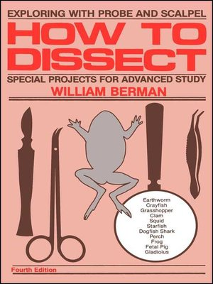 How to Dissect by William Berman · OverDrive (Rakuten OverDrive): eBooks, audiobooks and videos for libraries