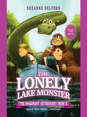 The Lonely Lake Monster By Suzanne Selfors OverDrive Rakuten