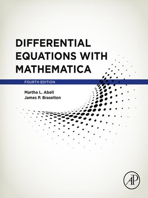Differential Equations with Mathematica by Martha L. L