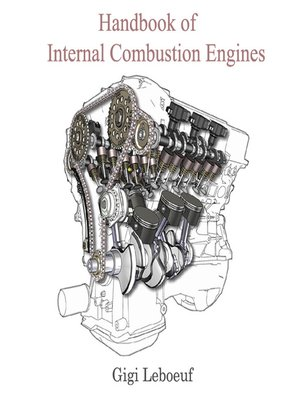 Handbook of Internal Combustion Engines by Gigi Leboeuf