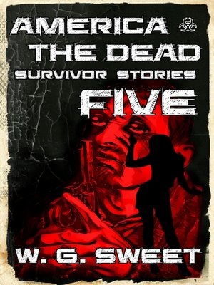 cover image of America the Dead Survivor Stories Five