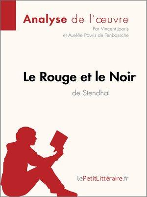 Le Rouge Et Le Noir Fiche De Lecture : rouge, fiche, lecture, Rouge, Stendhal, (Analyse, L'oeuvre), Vincent, Jooris, OverDrive:, Ebooks,, Audiobooks,, Videos, Libraries, Schools