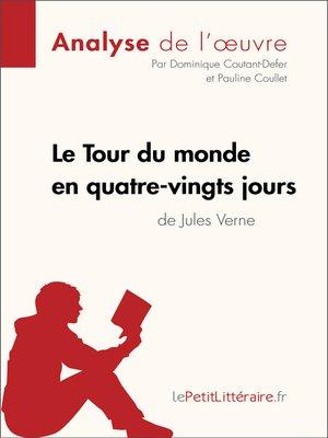 Le Tour Du Monde En 80 Jours Analyse : monde, jours, analyse, Monde, Jours, Jules, Verne, (Fiche, Lecture), Dominique, Coutant-Defer, OverDrive:, Ebooks,, Audiobooks,, Videos, Libraries, Schools