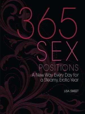 365 Sex Positions by Lisa Sweet  OverDrive Rakuten
