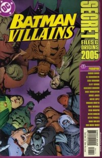 Batman Villains Secret Files and Origins Vol 1 2005 - DC ...