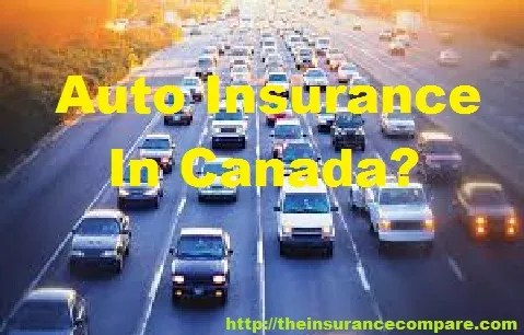 Who Else Is Lying To Us About Auto Insurance In Canada