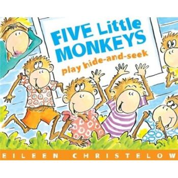 《Five Little Monkeys Play Hide-and-Seek 五只小猴子玩捉迷藏 英文原版》(Eileen Christelow(艾琳·克里斯特洛))【摘要 書評 試讀】- 京東圖書