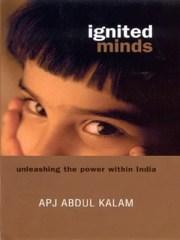 Ignited Minds : Unleashing the Power within India