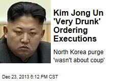 Image result for kim jong un executed uncle drunk