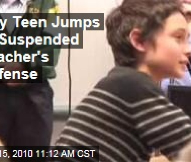 Loading Gay Teen Jumps To Suspended Teachers Defense