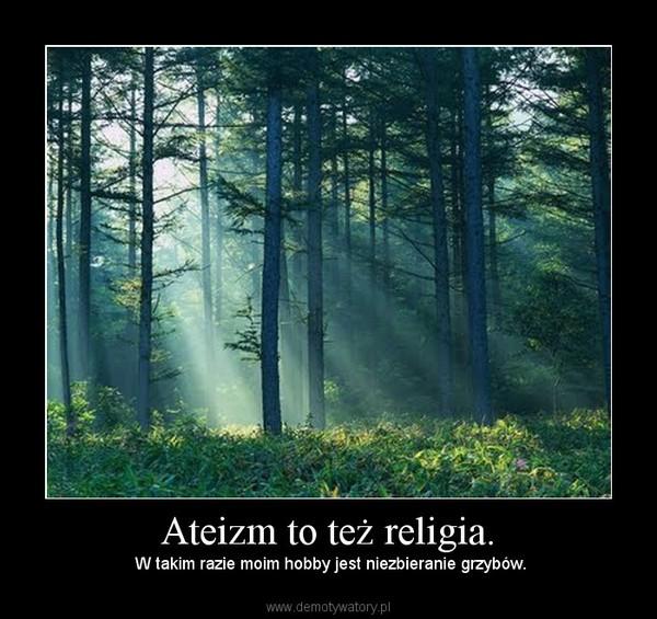 ateizm to nie religia