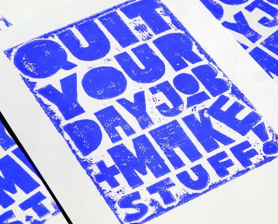 Quit Your Day Job and Make Stuff by rawartletterpress