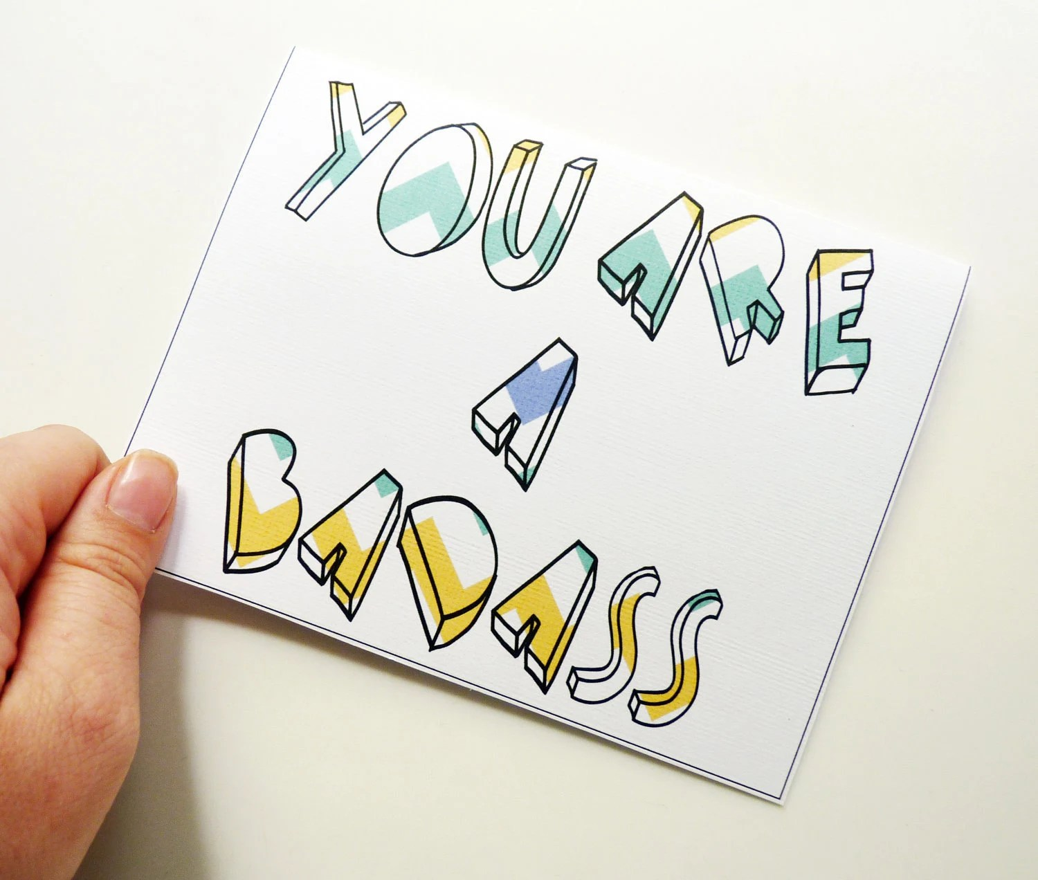You Are A Badass - Textured Chevron Teal, Blue & Yellow Greeting Card - Father's Day, Congratulations, New Job, Graduation, Any Occassion
