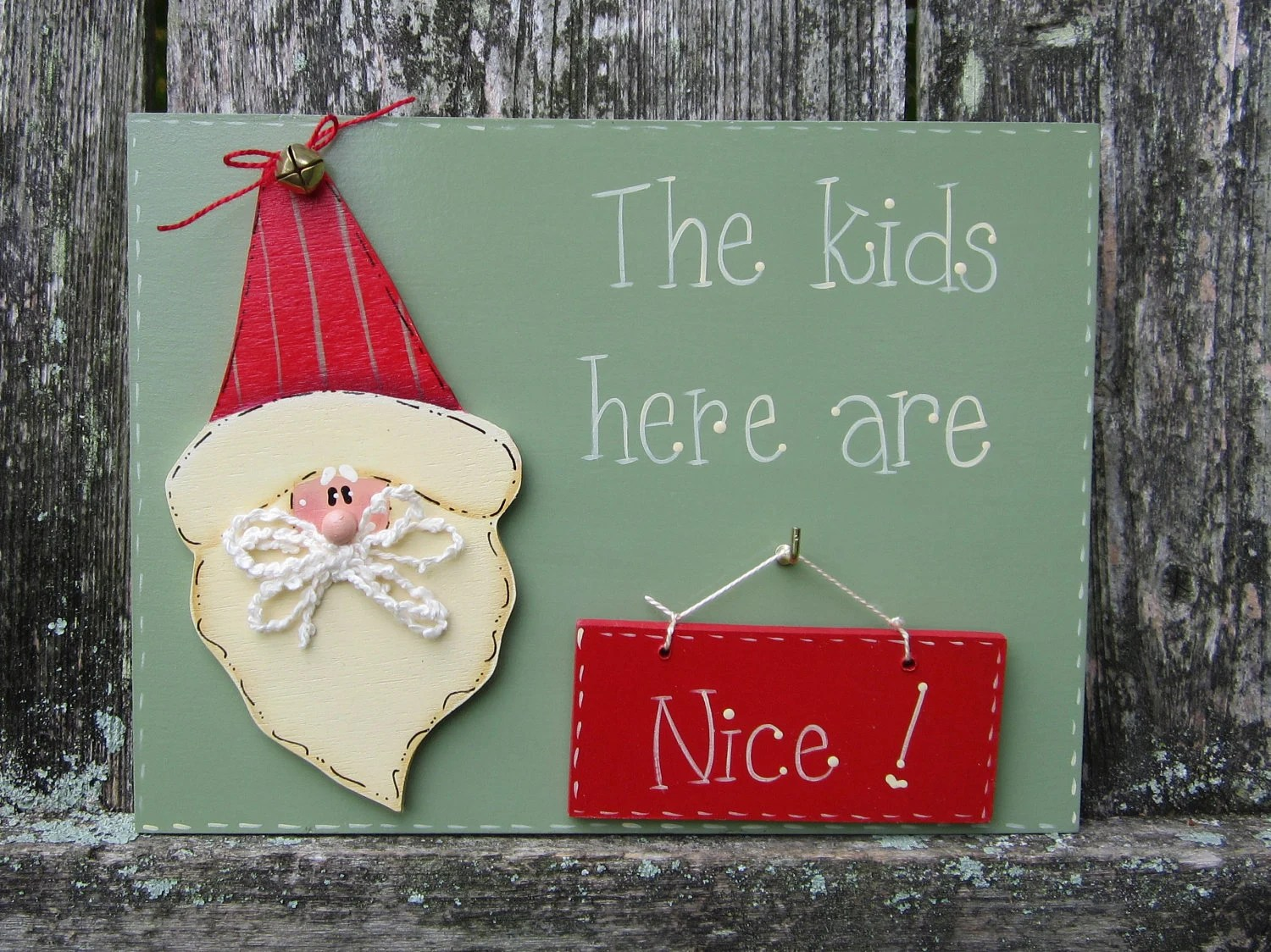 "Hand Painted Wooden Green Funny Holiday Christmas Santa Sign, ""The kids here are nice / naughty."" - kimgilbert3"