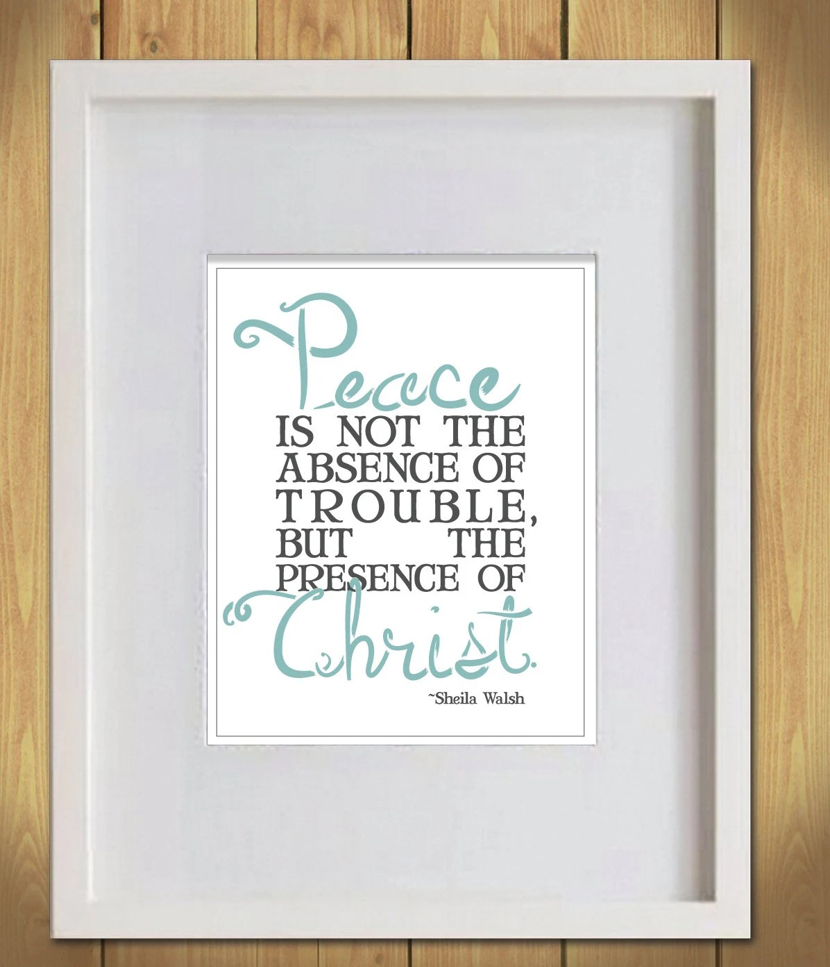 Inspirational Quote-Sheila Walsh Quote-Christian Inspiration-Ready to Frame-8x10 Print