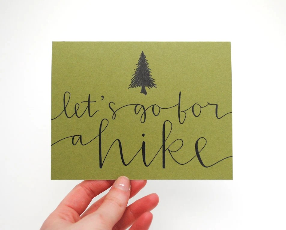 Woodland Love . Greeting Card with Handwritten Calligraphy and Evergreen Tree Illustration . Let's Go For a Hike . Olive Green - sparrownestscript