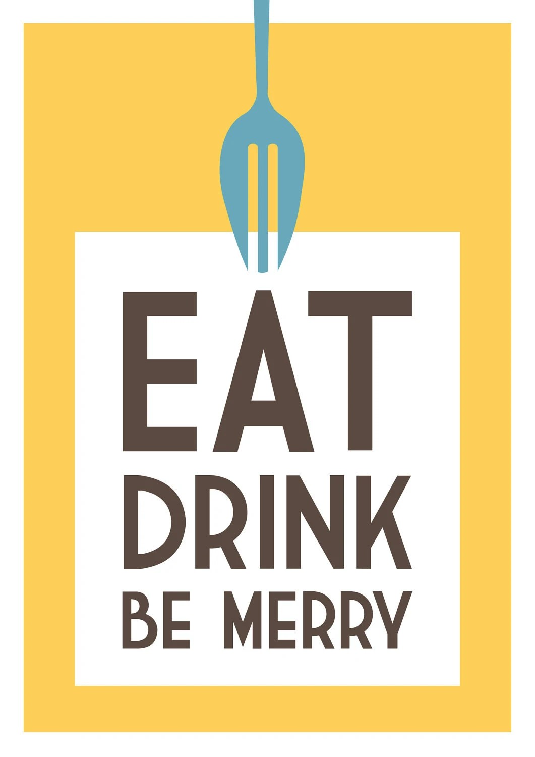 Kitchen art print, Eat, Drink, Be Merry in yellow: 5 x 7