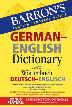 Barron's German-English Dictionary: Worterbuch Deutsch-Englisch