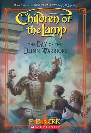 The Day of the Djinn Warriors (Children of the Lamp Series #4)