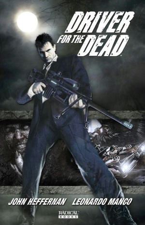 Driver for the Dead, Volume 1