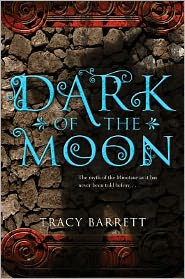 The Dark of the Moon by Tracy Barrett