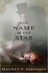 The Name of the Star by Maureen Johnson: NOOK Book Cover